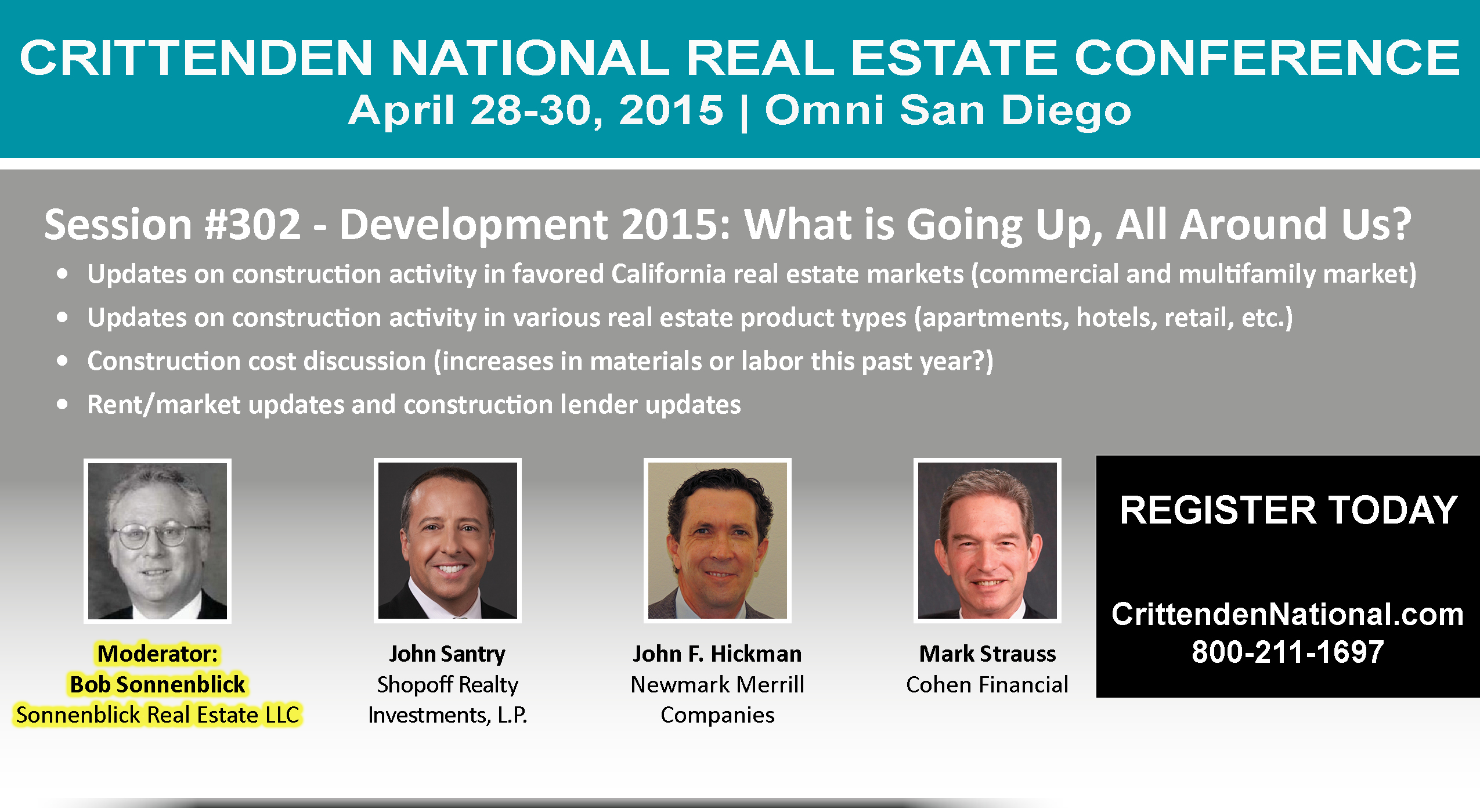 Wednesday, April 29, 2015:  Omni San Diego: 302 - Development 2015: What is Going Up, All Around Us? Bob Sonnenblick Moderator