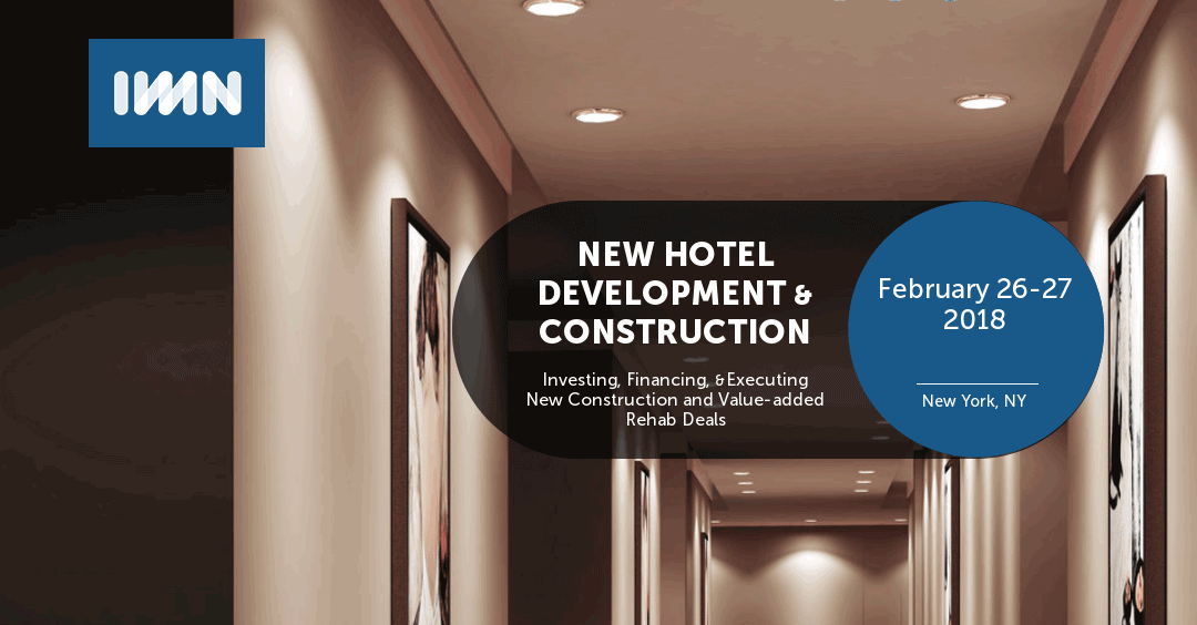 Robert Sonnenblick, Chairman of Sonnenblick Development LLC, to moderate Hotel Industry Event Feb 26-27 2018 NY