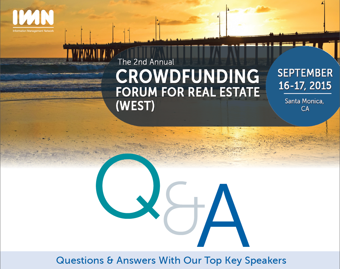 Robert Sonnenblick Key Speaker at IMN 2nd Annual Crowdfunding Forum for Real Estate West