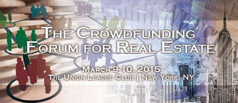 March 9th 2015 New York Crowd Funding Forum for Real Estate